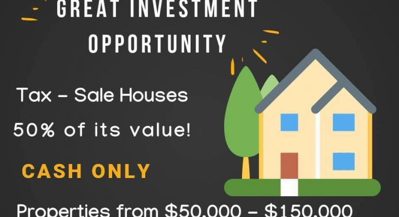 Tax-sale houses! 50 % of its value!